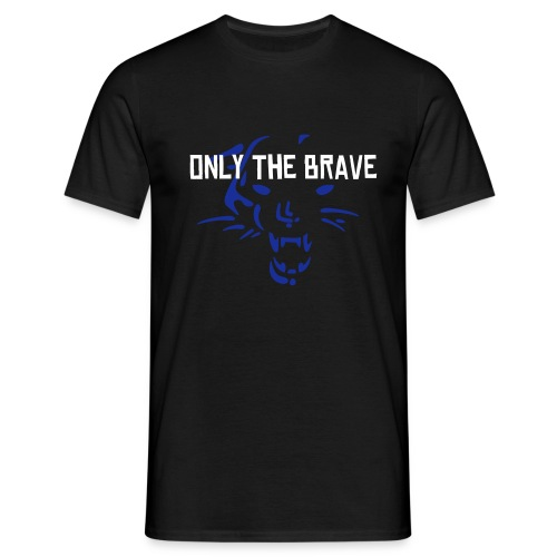'Only The Brave' - Men's T-Shirt