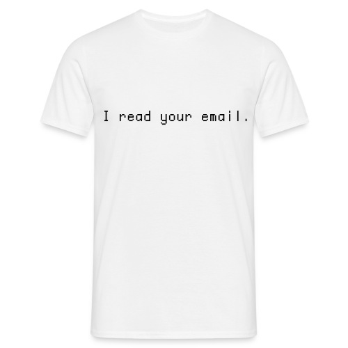 I read your mail - Männer T-Shirt