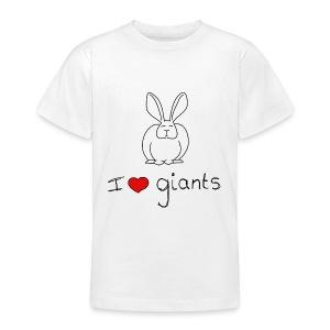 I Love Giant Rabbits - Teenage T-shirt