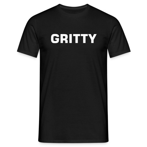 GRITTY Tee - Black - Men's T-Shirt