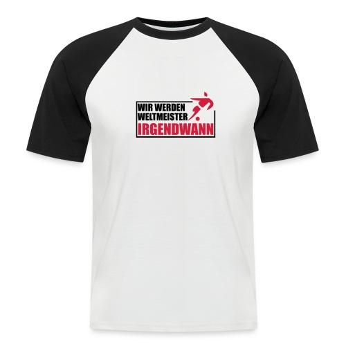 Weltmeister irgendwann - Männer Baseball-T-Shirt