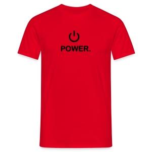 Turn me on - Mannen T-shirt