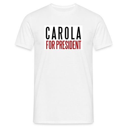CAROLA FOR PRESIDENT - T-shirt herr