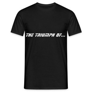 The Triumph of Hype over Substance - Men's T-Shirt