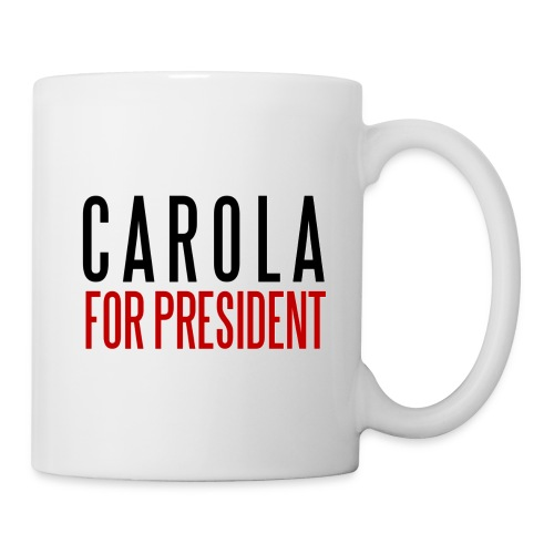 CAROLA FOR PRESIDENT - Mugg