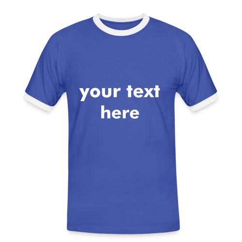 tshirt your text here - Männer Kontrast-T-Shirt