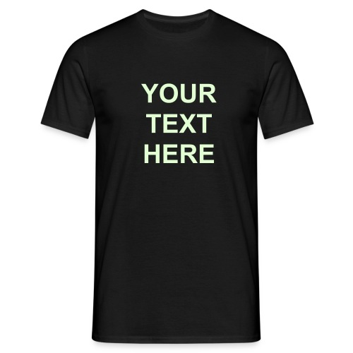 Glow in the dark! - Men's T-Shirt