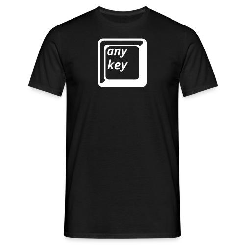 any key! - Männer T-Shirt