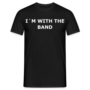 I´m with the band T-shirt - T-shirt herr
