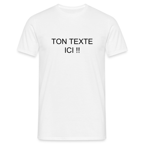 YOUR TEXT - T-shirt Homme