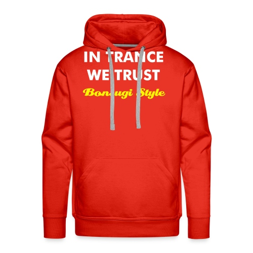 IN TRANCE WE TRUST R - Men's Premium Hoodie
