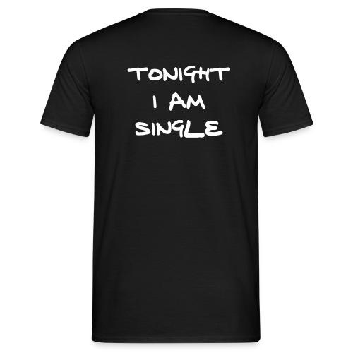Tonight I'm Single - Mannen T-shirt
