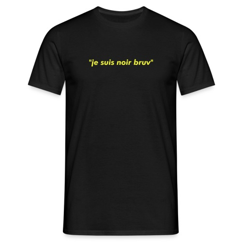 Je Suis Noir Bruv Black - Men's T-Shirt