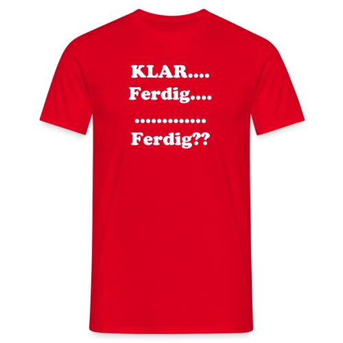 Klar.... - T-skjorte for menn