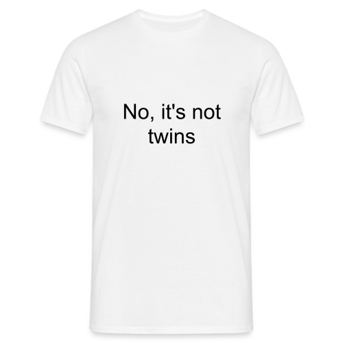 It's not twins - Men's T-Shirt