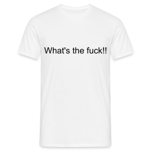 前面 What the fuck!! - Men's T-Shirt