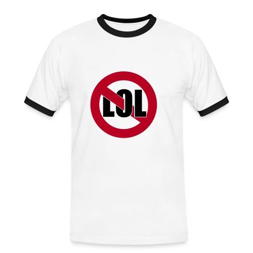 No LOL - Männer Kontrast-T-Shirt