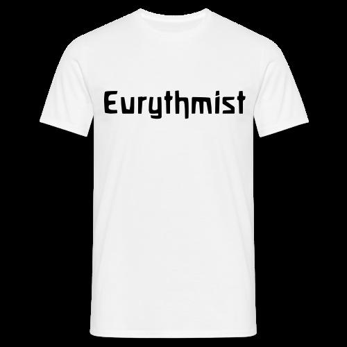 Eurythmist - Männer T-Shirt