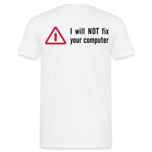 No Fix! - Männer T-Shirt