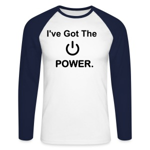 'I've Got The Power' sweater - Men's Long Sleeve Baseball T-Shirt