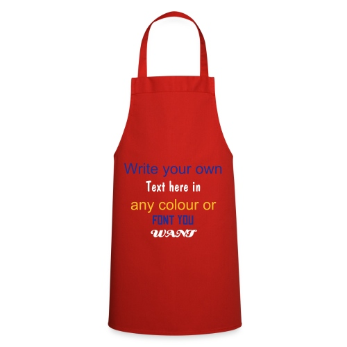 Write your own slogan! - Cooking Apron