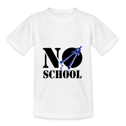 no school - Teenager T-shirt