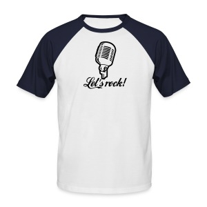 Lets Rock - Men's Baseball T-Shirt