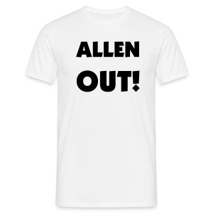 ALLEN OUT - STURROCK BACK! - Men's T-Shirt
