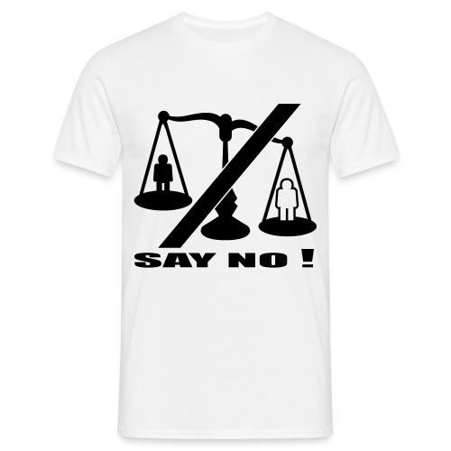 SayNo T-Shirt - T-shirt Homme