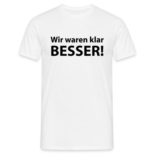 Shirt Fussball-Spruch 3 (EM) - Männer T-Shirt