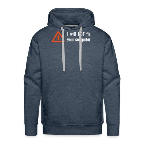 I will not, Sweater met capuchon, bruin. - Mannen Premium hoodie