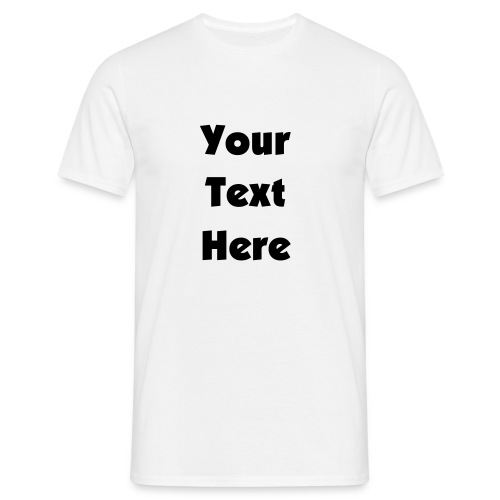 Design Your Own... - Men's T-Shirt