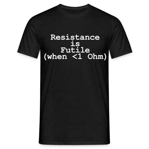 Resistance joke - Men's T-Shirt
