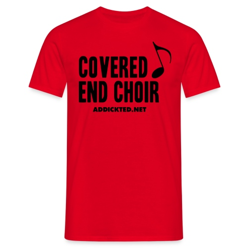 Covered End Choir (Black Text) - Men's T-Shirt