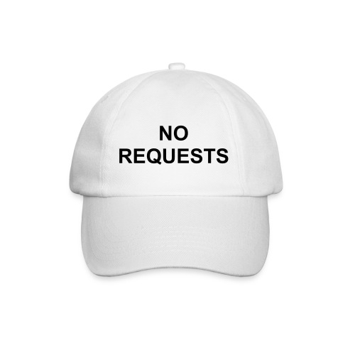 No Requests Cap - White - Baseball Cap