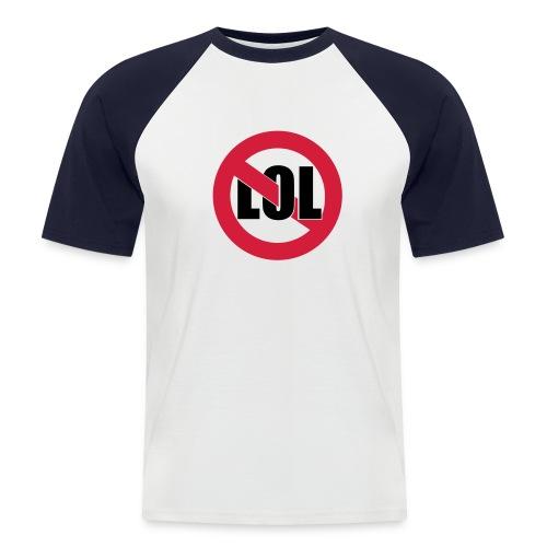 Not LOL / Dead Cities (back) - Men's Baseball T-Shirt