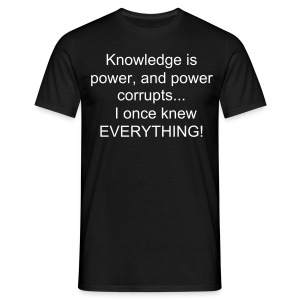 Once Knew Everything - Men's T-Shirt