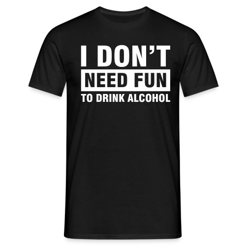 I don't - Men's T-Shirt