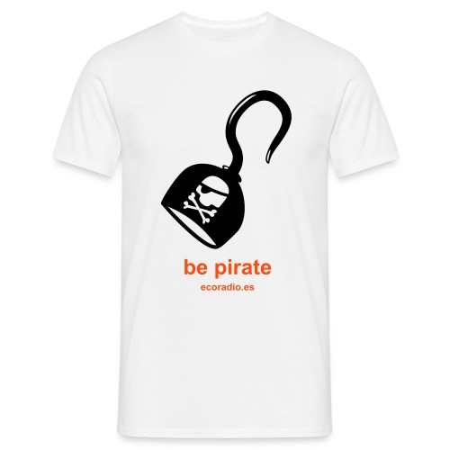 Be pirate + ecoradio.es - Camiseta hombre