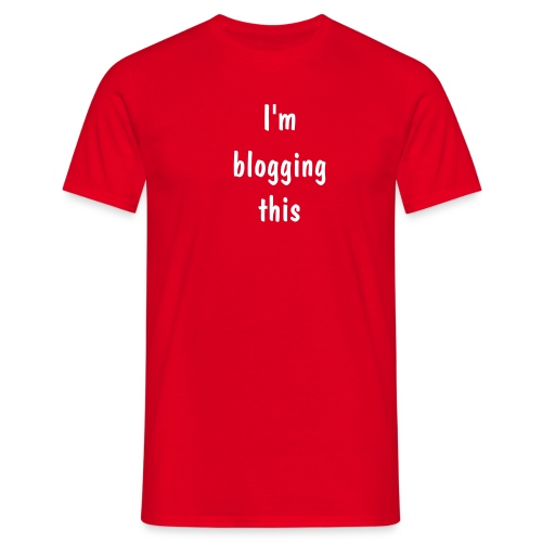 Blog this - Men's T-Shirt
