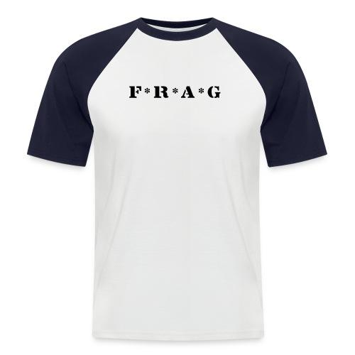 Frag - Männer Baseball-T-Shirt