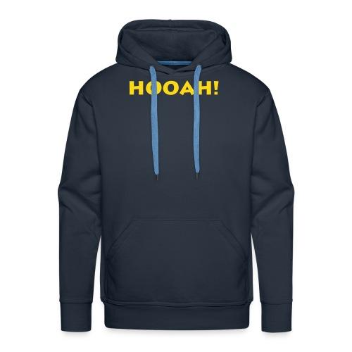 HOOAH! Sweater - Männer Premium Hoodie