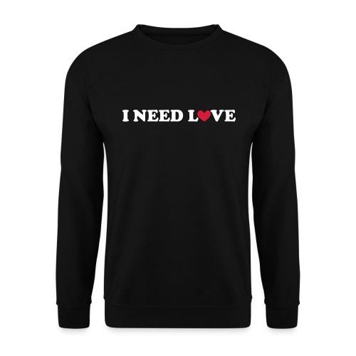 I Need Love - Mannen sweater