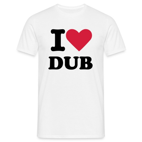 I Heart Dub - Men's T-Shirt