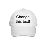 Caps & Hats ~ Baseball Cap ~ White cap - change the text