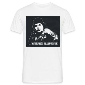 ...nie bedzie niczego - koszulka męska - Koszulka męska