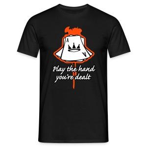 Play the hand you're dealt - T-skjorte for menn