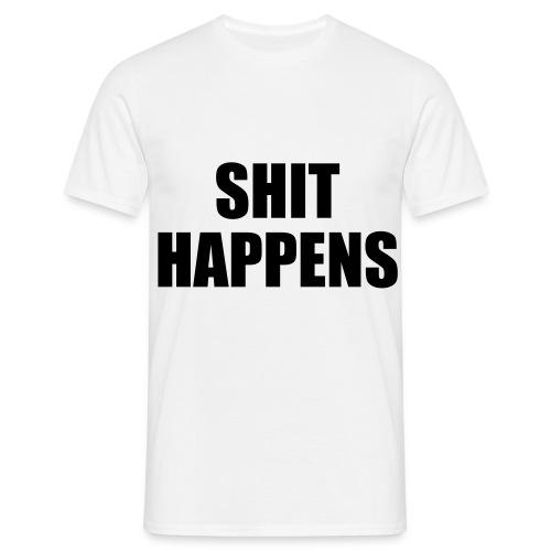 Shit Happens - Men's T-Shirt