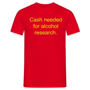 Cash needed T-Shirt - Men's T-Shirt