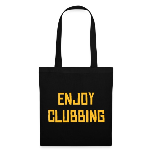 enjoy clubbing bag - Tote Bag